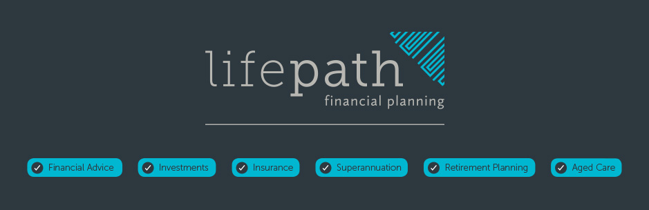 LifePath financial advisers and aged care specialists