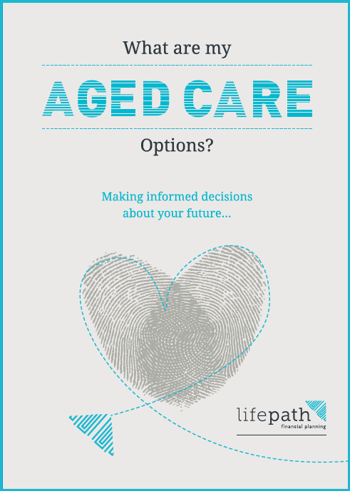 LifePath What are my aged care options
